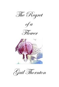 The Regret of a Flower, selected poems